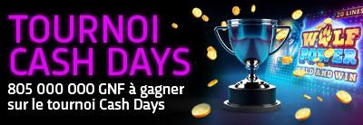 Cash Days Tournament